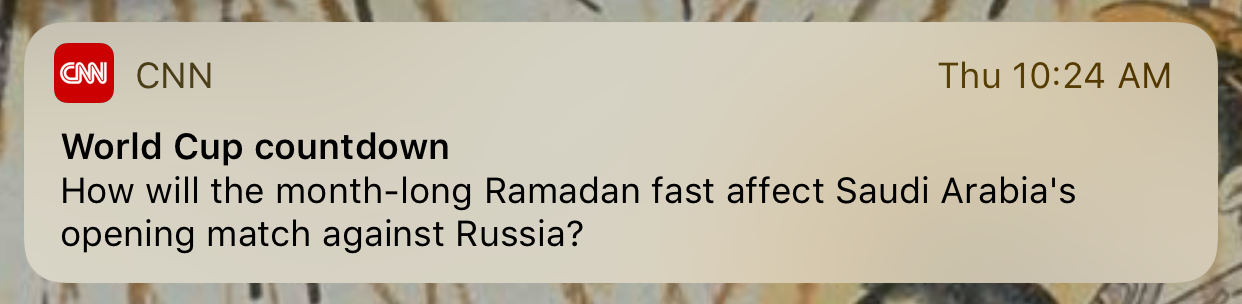 CNN World Cup Countdown content push notification.